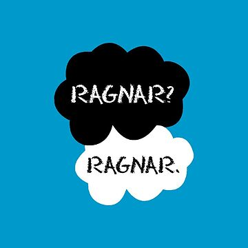 Vikings Ragnar Fault In Our Stars by edwing98