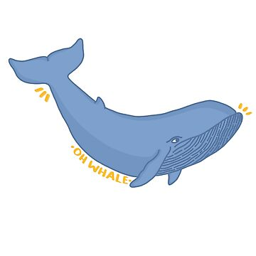 Oh whale  by chlrr