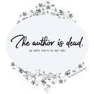 the author is dead by NoStoryIsSacred