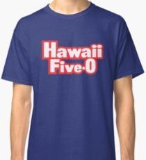 Classic Hawaii Five-O Shirt Classic T-Shirt