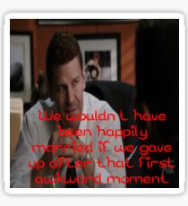 Seeley Booth Quote 7 Sticker