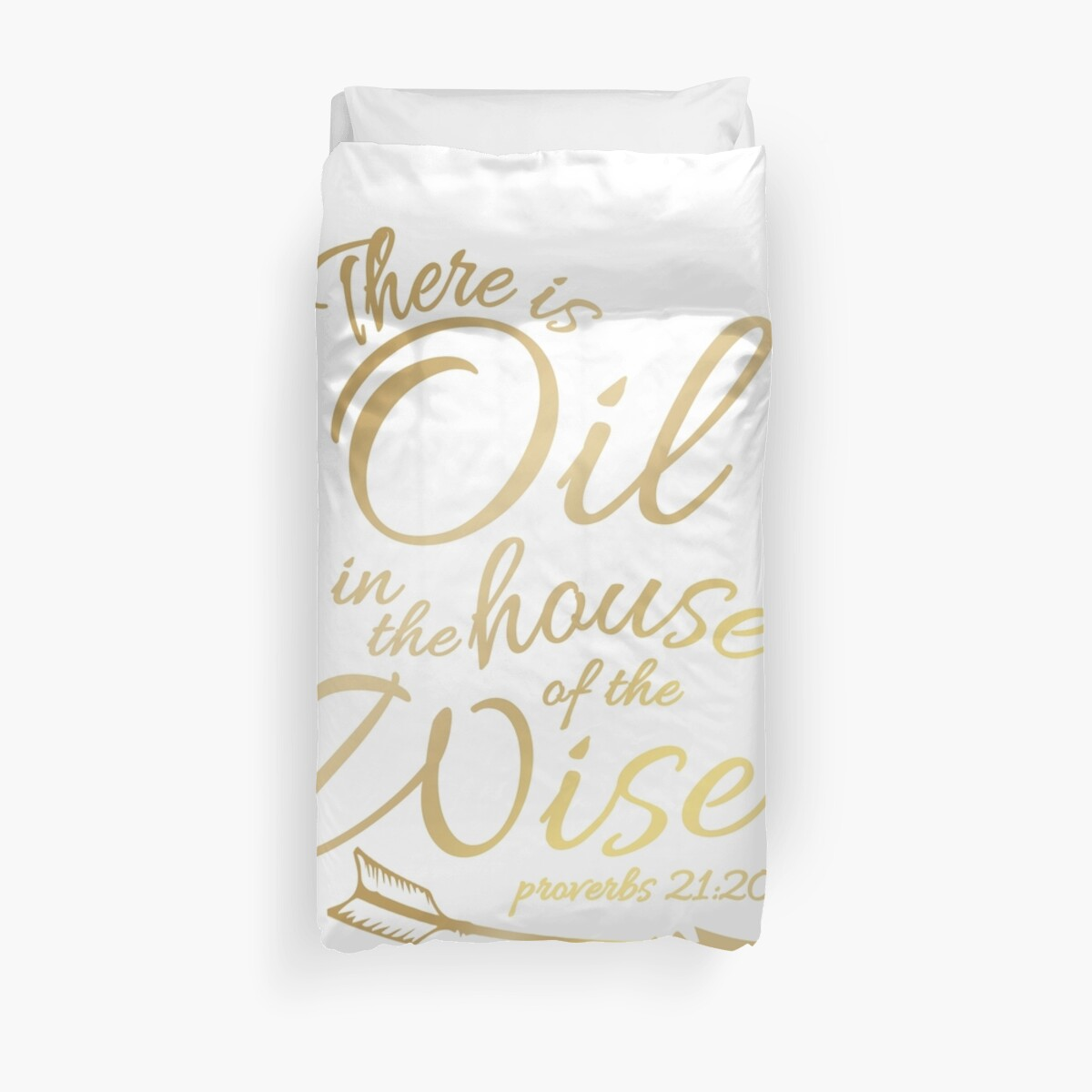 'There Is Oil - Funny Religious Bible Essential Oils T-Shirt' Duvet Cover  by noirty
