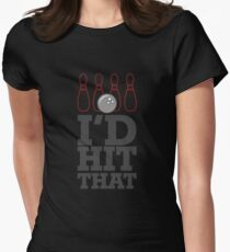 I'd Hit That Shirt Bowling Shirt Cool Bowling Shirt Women's Fitted T-Shirt