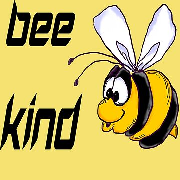 Bee Kind to One Another by hhthreads