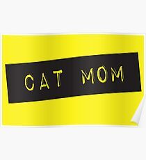 Cat Mom Poster
