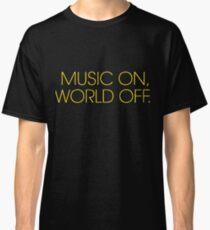 music on world off Classic T-Shirt