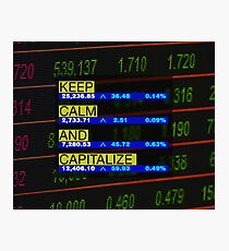 Keep Calm and Capitalize -noir- Photographic Print