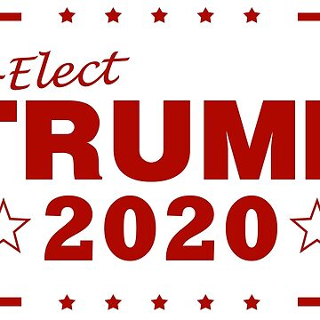 reElect Trump 2020 Red 1 by DeplorableLib