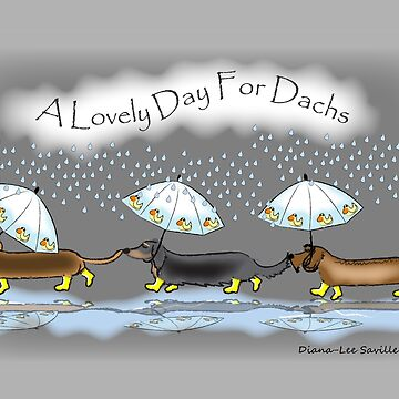 A lovely day for dachs by Khanagirl