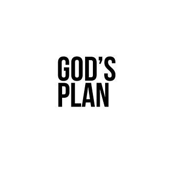 GOD'S PLAN by ScarDesigner