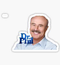 DR PHIL Sticker