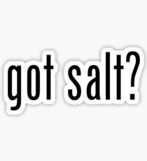 Got Salt? Sticker