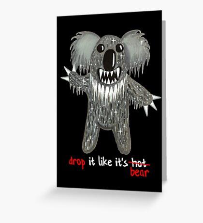 Drop Bear - Drop It Like It's Bear Greeting Card