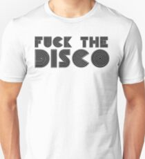 Fuck Disco Night Out Club Dancing Beach Party Underground Festival T-Shirts Unisex T-Shirt