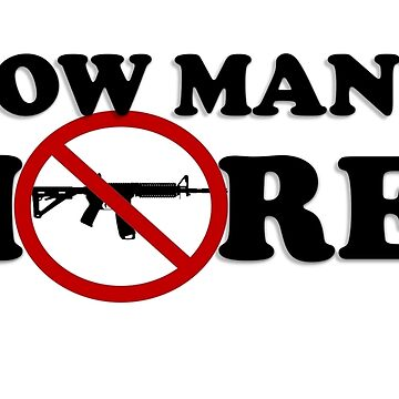 HOW MANY MORE? march for our lives t-shirts, stickers and more  by Matt22blaster