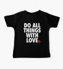 Do All Things With Love Baby Tee