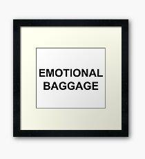 Emotional Baggage Slogan : Black on White Framed Print
