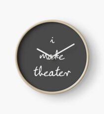 I Make Theater Clock