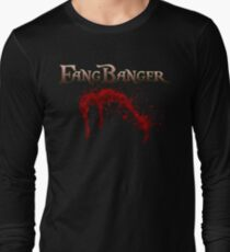 Fangbanger Long Sleeve T-Shirt