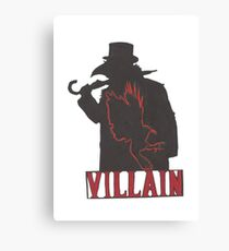 the Villain Canvas Print