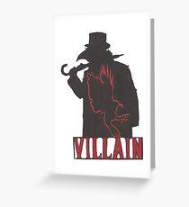 the Villain Greeting Card