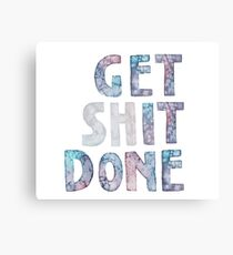 Get It / Shit Done Watercolor Lettering Typography Metal Print