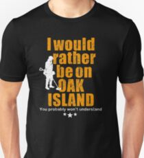 Oak Island tshirt - fun metal detecting tshirt Unisex T-Shirt