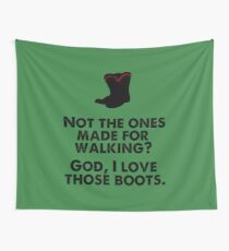 The Ones Made For Walking Wall Tapestry