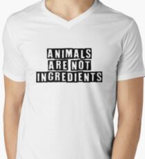 Animals are not ingredients  Men's V-Neck T-Shirt