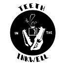 Teeth in the Inkwell by Eva Landis
