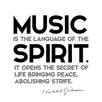 music, language of the spirit - khalil gibran by razvandrc