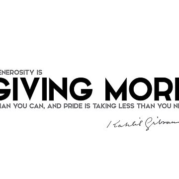 giving more - khalil gibran by razvandrc
