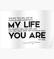 you are my life - khalil gibran Poster