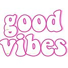 good vibes pink n cute by lolosenese