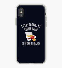 Everything Is Better With Chicken Nuggets iPhone Case