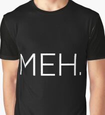 meh Graphic T-Shirt