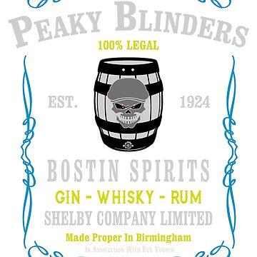 Peaky Blinders - Bostin Spirits by eyevoodoo