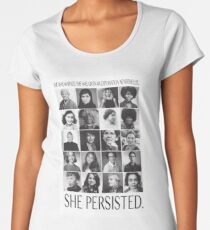 Nevertheless, She Persisted Women's Premium T-Shirt