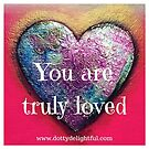 You are truly loved, mixed media heart by Ruby Coupe