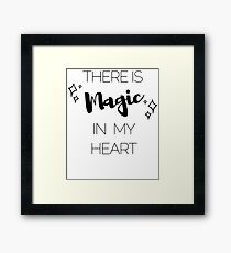 There is Magic in My Heart Framed Print