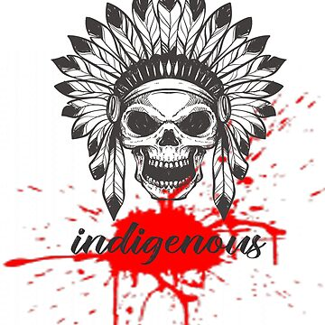 T-shirt & Phone Cases & Skins & Drawstring Bags ..... - indigenous / red indians  by aymeenshop