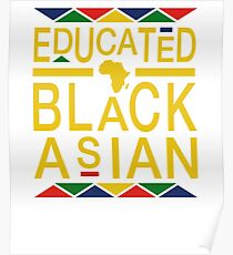 Educated Black Asian Poster