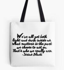 Sirius Black quote Tote Bag