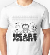 We are Fsociety Unisex T-Shirt