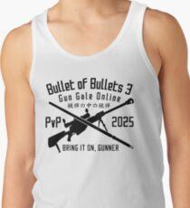 Bullet of Bullets 3 - GGO Tank Top