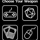 Choose Your Weapon by technoangelart