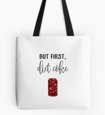 But First, Diet Coke Tote Bag
