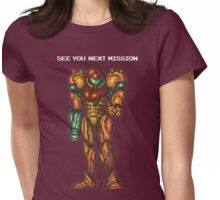 Samus Aran - Super Metroid - See You Next Mission Womens Fitted T-Shirt