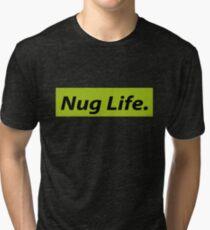 Nug Life. Tri-blend T-Shirt