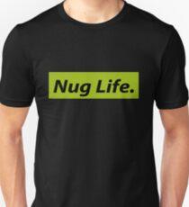 Nug Life. Unisex T-Shirt